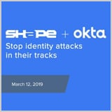 Okta + Shape Security: Building the foundation of secure web