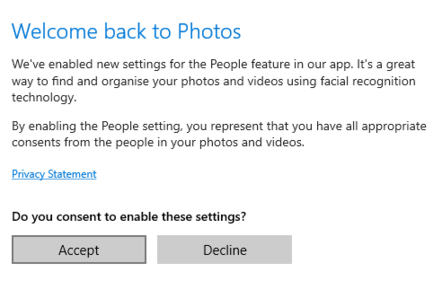 Windows 10 users are being asked to assert that they have obtained consent from people in their photos