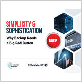 simplicity-and-sophistication-why-backup-needs-a-big-red-button-commvault-software