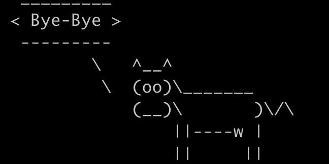$ cowsay Bye-Bye