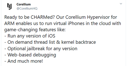 """Jailbreak for any version"" of iOS is available through Corellium's service"