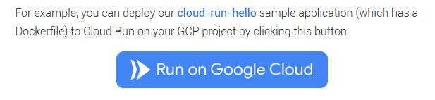 Google's Cloud Run button, which invites developers to add to their git repos