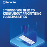 3_Things_You_Need_to_Know_About_Prioritizing_Vulnerabilities_Ebook