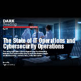 Dark-reading-state-of-it-and-cybersecurity-operations
