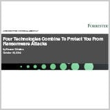 Forrester.Four_Technologies_Combine_To_Protect_You_From_Ransomware_Attacks