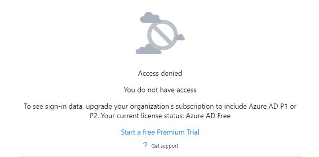 Microsoft's handy signins report requires premium Azure AD