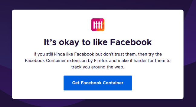 The latest Firefox invites users to shove Facebook into an isolated container