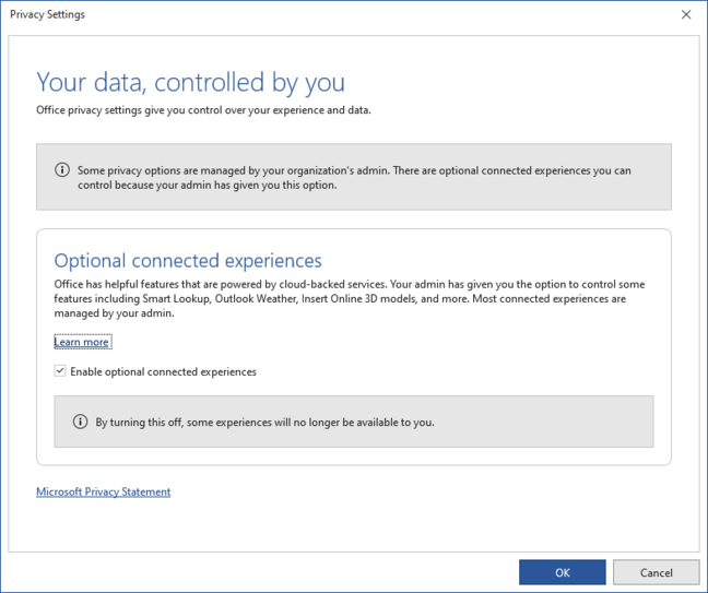 If your admin has done nothing, users see this dialog in office stating that most connected experiences cannot be disabled