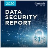 cybersecurity-insiders-2020-data-security-report