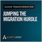 Cloud Transformation: Jumping the migration hurdle