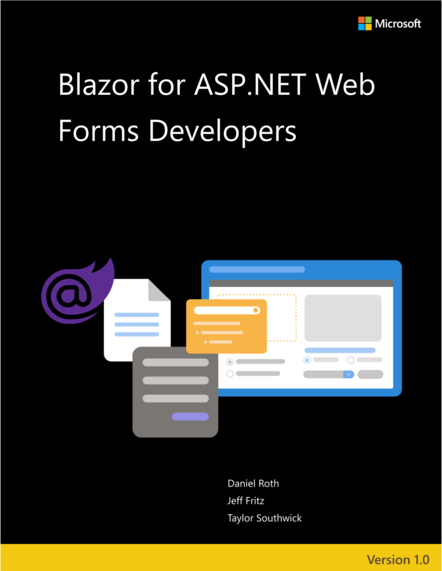 Microsoft thinks Blazor is a good option for developers stuck on the ancient web forms framework.