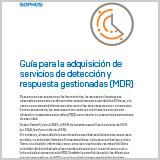 sophos-mdr-services-buyers-guide-es