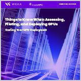 Assessing_Scaling_and_Deploying_GPUs