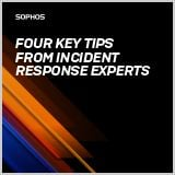 sophos-4-key-tips-from-incident-response-experts